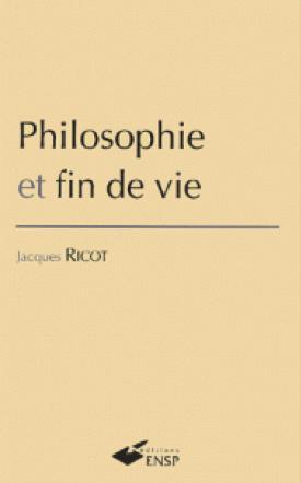 Philosophie et fin de vie